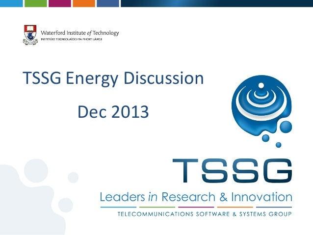 TSSG Energy  Discussion   Dec  2013