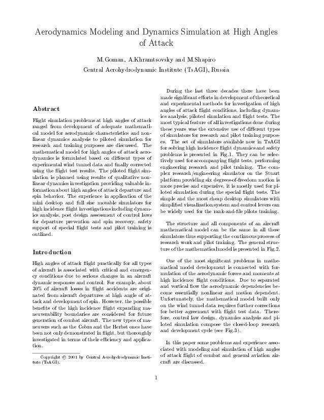 Aerodynamics Modeling and Dynamics Simulation at High Angles of Attack M.Goman, A.Khramtsovsky and M.Shapiro Central Aeroh...