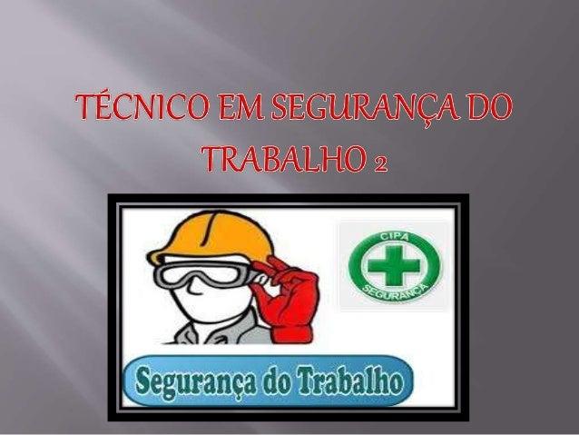 Médico do trabalho. Engenheiro de segurança do trabalho. Enfermeiro do trabalho. Técnico em segurança do trabalho. Auxilia...