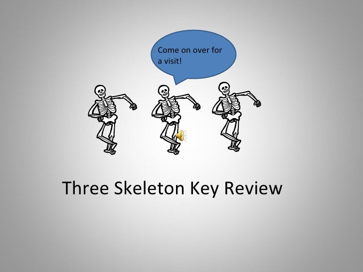 Tstaff resource7th grade7th language arts3skele review three skeleton key review come on over for a visit ccuart Choice Image