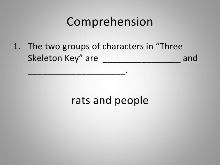 three skeleton key characters
