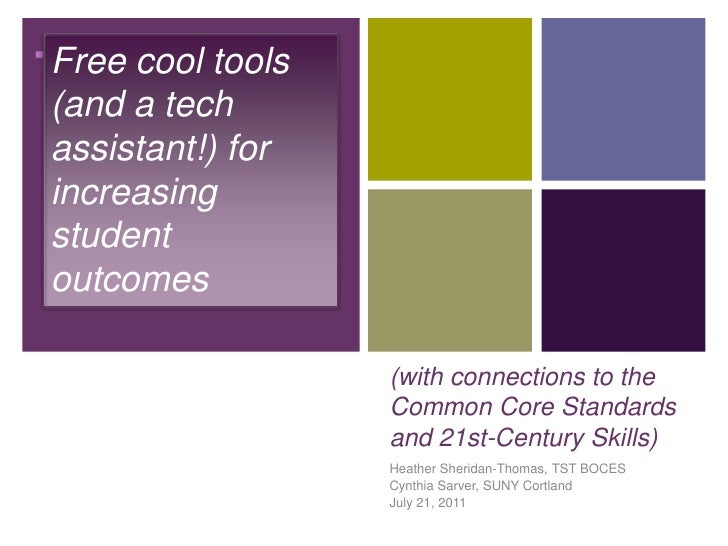 Free cool tools (and a tech assistant!) for increasing student outcomes<br />(with connections to the Common Core Standard...