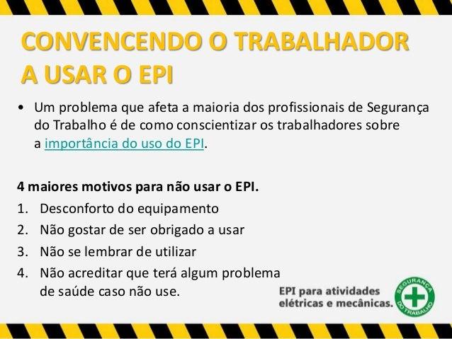 EPI para Atividade Eletrica, Mecânica e o Fator Humano. b925abab78