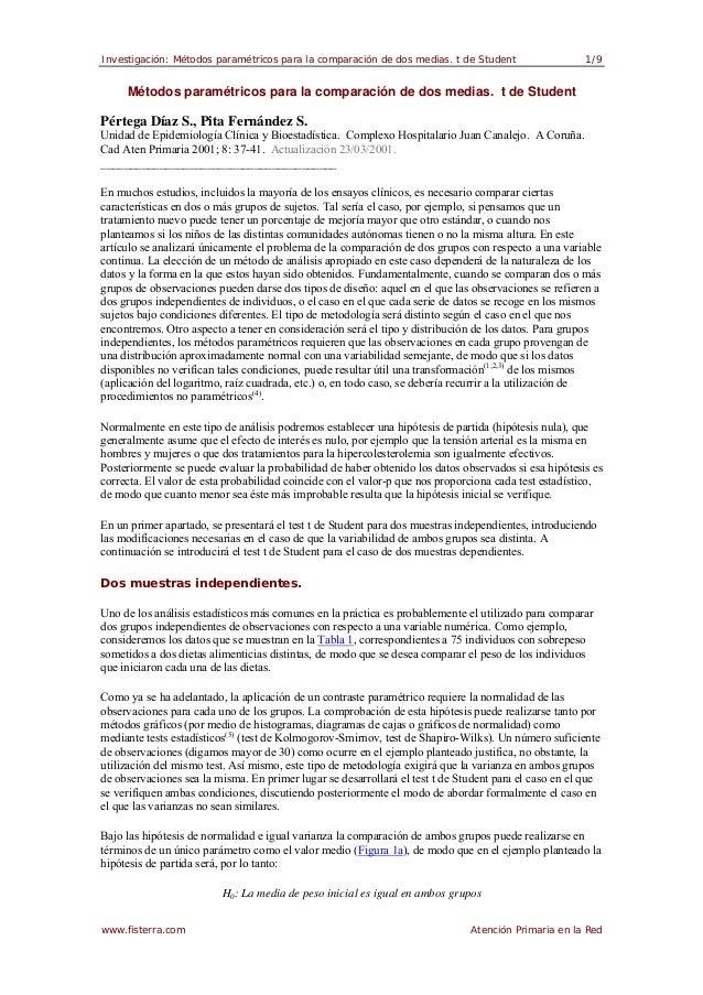 Investigación: Métodos paramétricos para la comparación de dos medias. t de Student                   1/9     Métodos para...