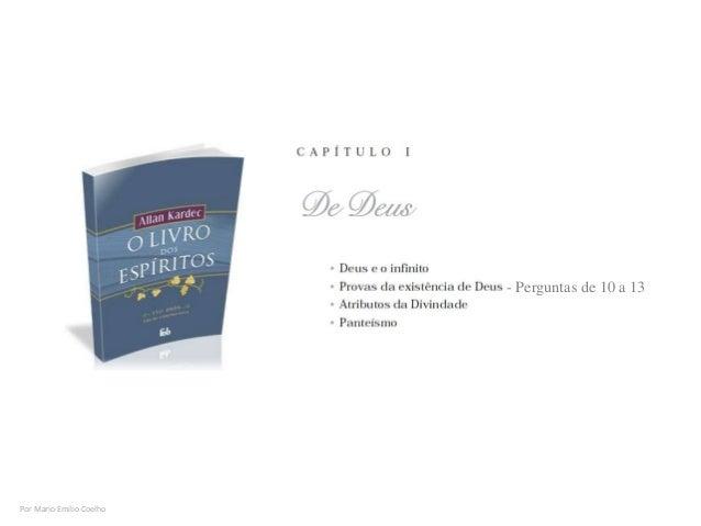 Por Mario Emilio Coelho - Perguntas de 10 a 13