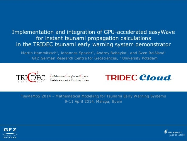 Implementation and integration of GPU-accelerated easyWave for instant tsunami propagation calculations in the TRIDEC tsun...