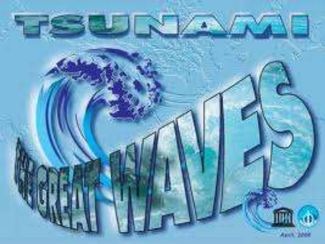 A tsunami is a series of water waves caused by thedisplacement of a large volume of a body ofwater, typically an ocean or ...