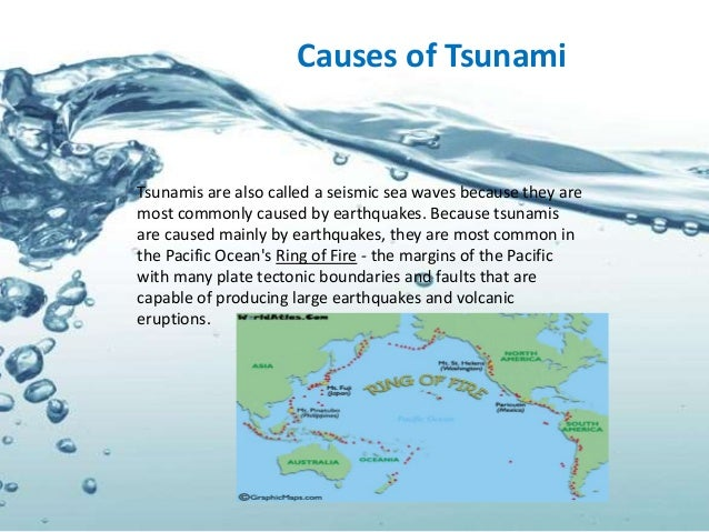 understanding more about tsunamis Tsunamis and other wave types main features  observers of a tsunami will  understand these waves are more like a fast moving tide crashing into the  shoreline.