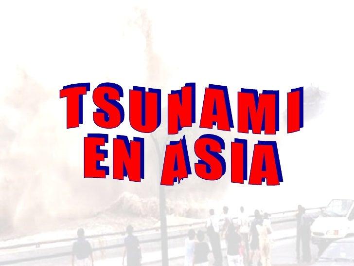 TSUNAMI  EN ASIA