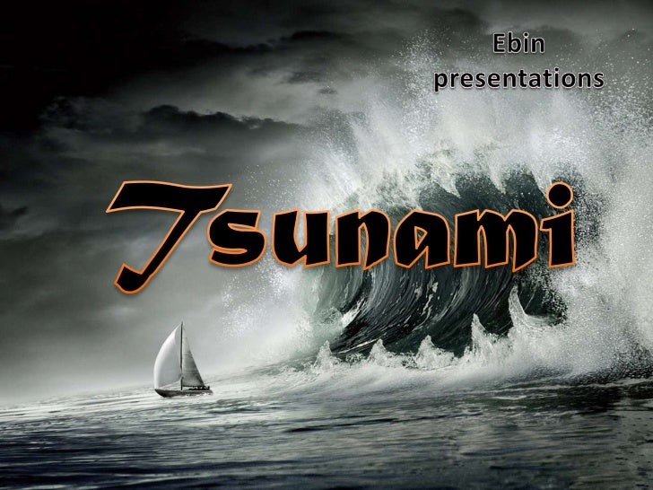 What is a tsunami?        • A tsunami is a series of          waves created when water          is moved very quickly.    ...