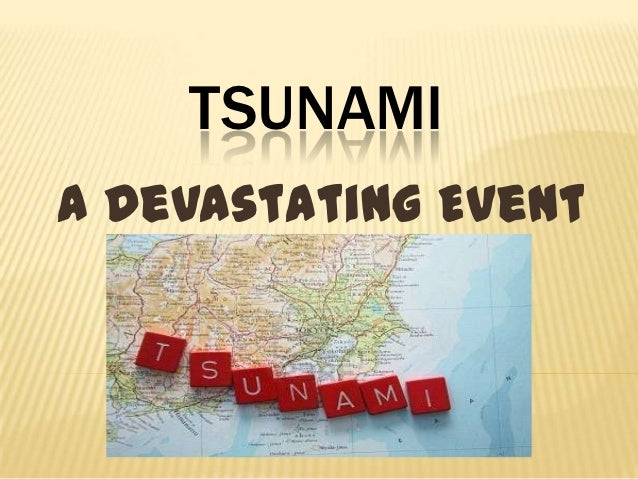 TSUNAMIA Devastating Event