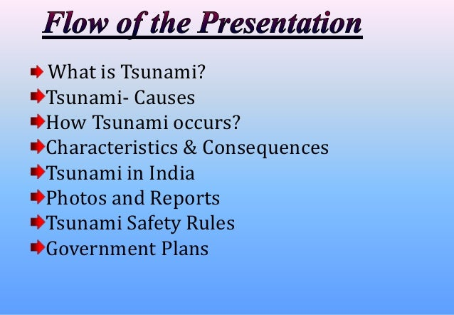 characteristics of the tsunami Tsunami,killer wave characteristics tsunami waves are very different from other ocean waves ordinary waves, which are in fact caused by the wind blowing over the water, affect only the surface of the ocean water movement.