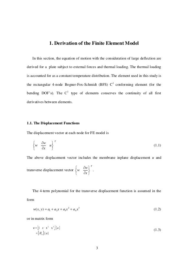 3 1. Derivation of the Finite Element Model In this section, the equation of motion with the consideration of large deflec...