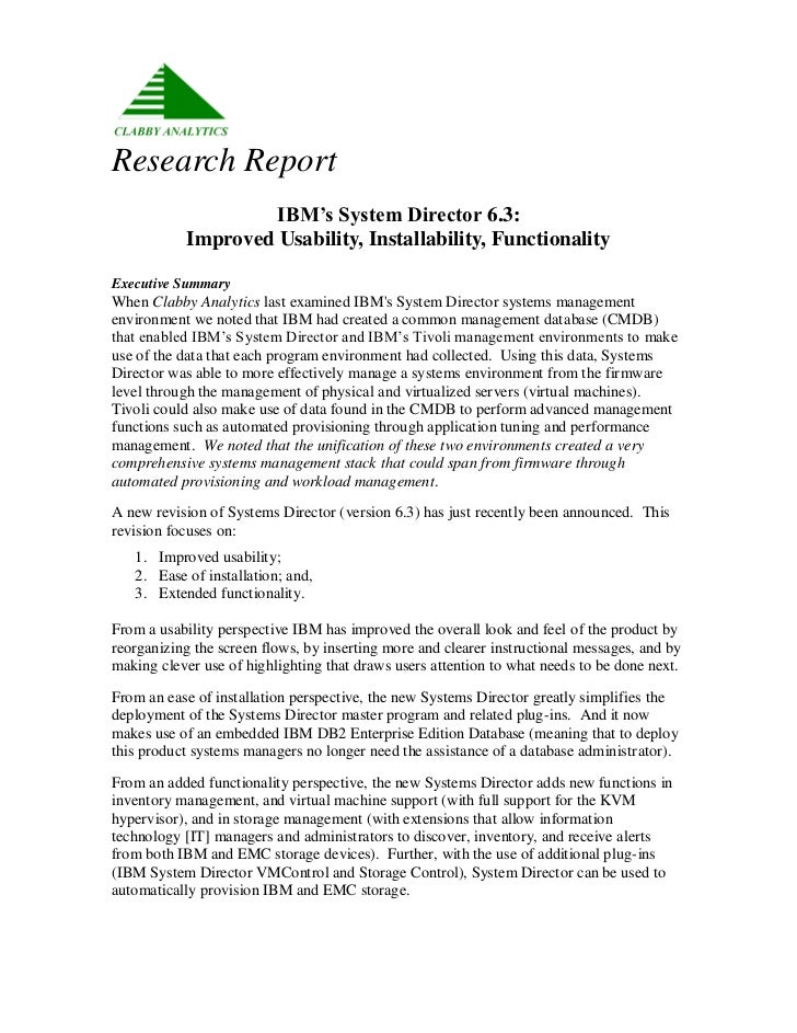 Research Report                    IBM's System Director 6.3:           Improved Usability, Installability, FunctionalityE...