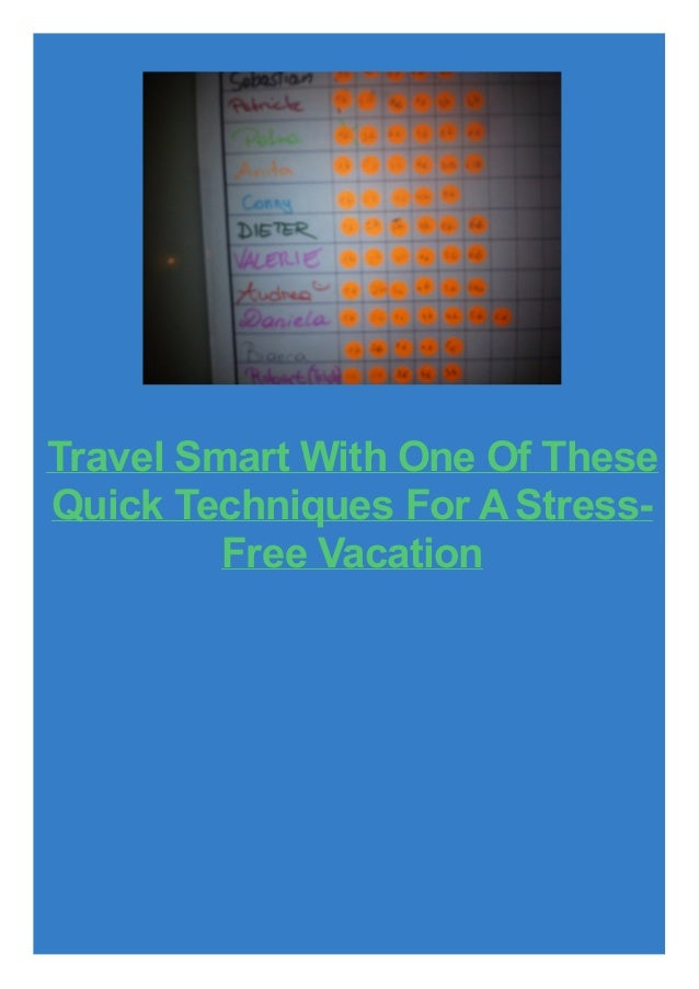 Travel Smart With One Of These Quick Techniques For A StressFree Vacation