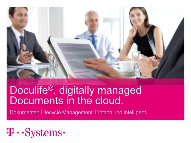 Doculife®. digitally managed Documents in the cloud