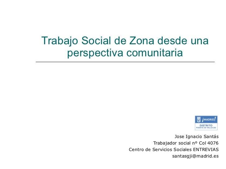 Trabajo social comunitario ssociales madrid - Trabajo desde casa madrid ensobrando ...
