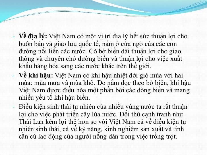 - Về địa lý: Việt Nam có một vị trí địa lý hết sức thuận lợi cho  buôn bán và giao lưu quốc tế, nằm ở cửa ngõ của các con ...