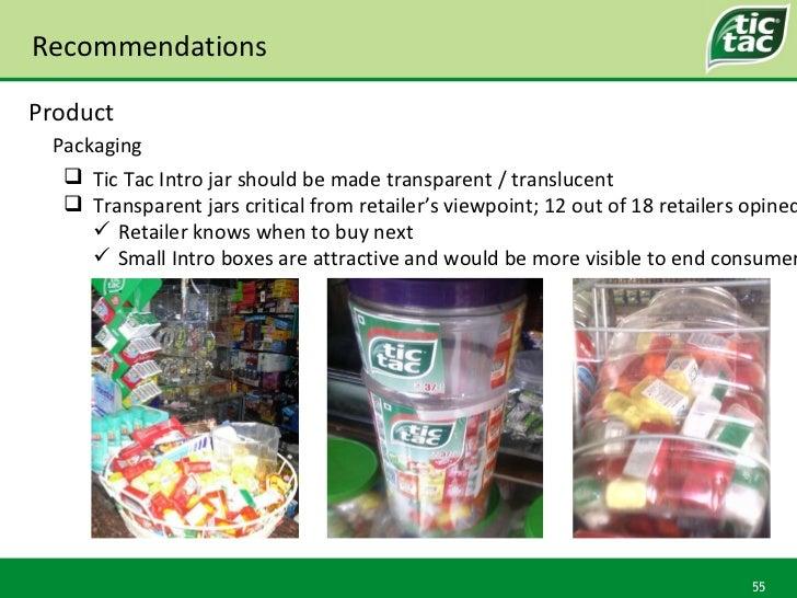 Recommendations Packaging Product <ul><li>Tic Tac Intro jar should be made transparent / translucent </li></ul><ul><li>Tra...