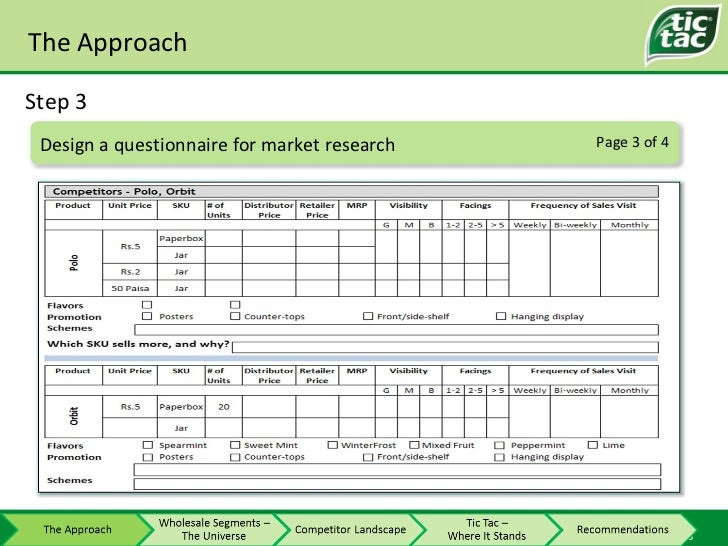 The Approach Step 3 Page 3 of 4 Design a questionnaire for market research