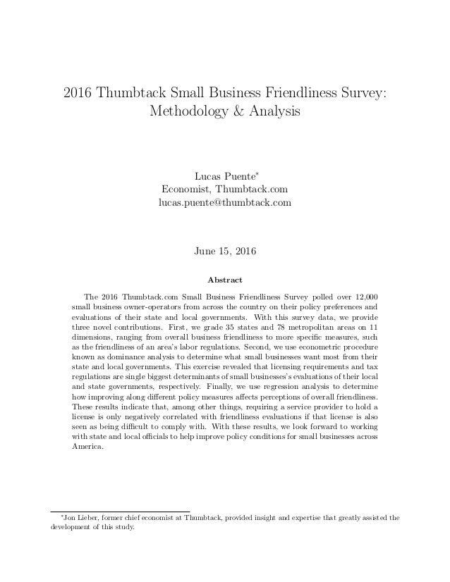 2016 Thumbtack Small Business Friendliness Survey: Methodology & Analysis Lucas Puente∗ Economist, Thumbtack.com lucas.pue...