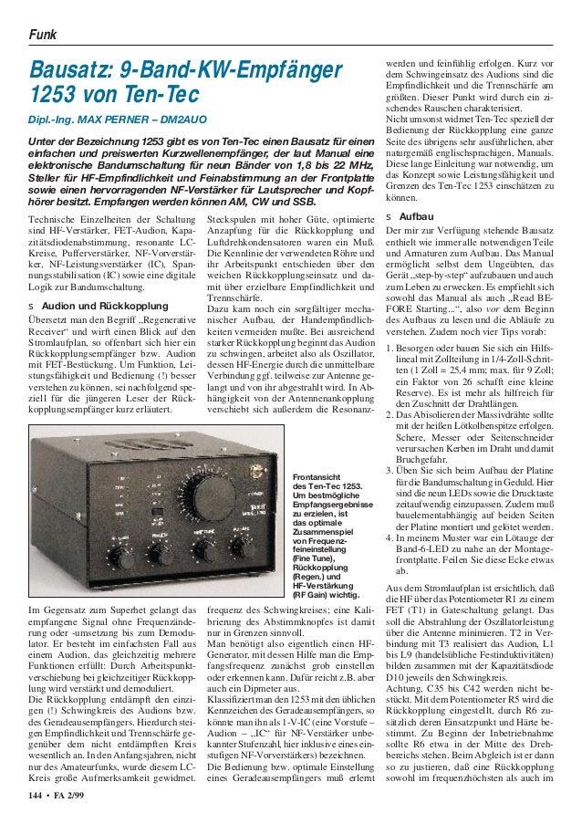 Funk 144 • FA 2/99 Technische Einzelheiten der Schaltung sind HF-Verstärker, FET-Audion, Kapa- zitätsdiodenabstimmung, res...