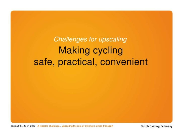 A Feasible Challenge: Upscaling the role of cycling in ...