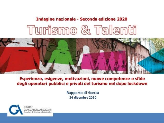 Ravenna, 26 ottobre 2020 Esperienze, esigenze, motivazioni, nuove competenze e sfide degli operatori pubblici e privati de...