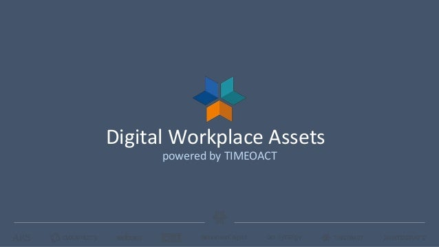 Digital Workplace Assets powered by TIMEOACT