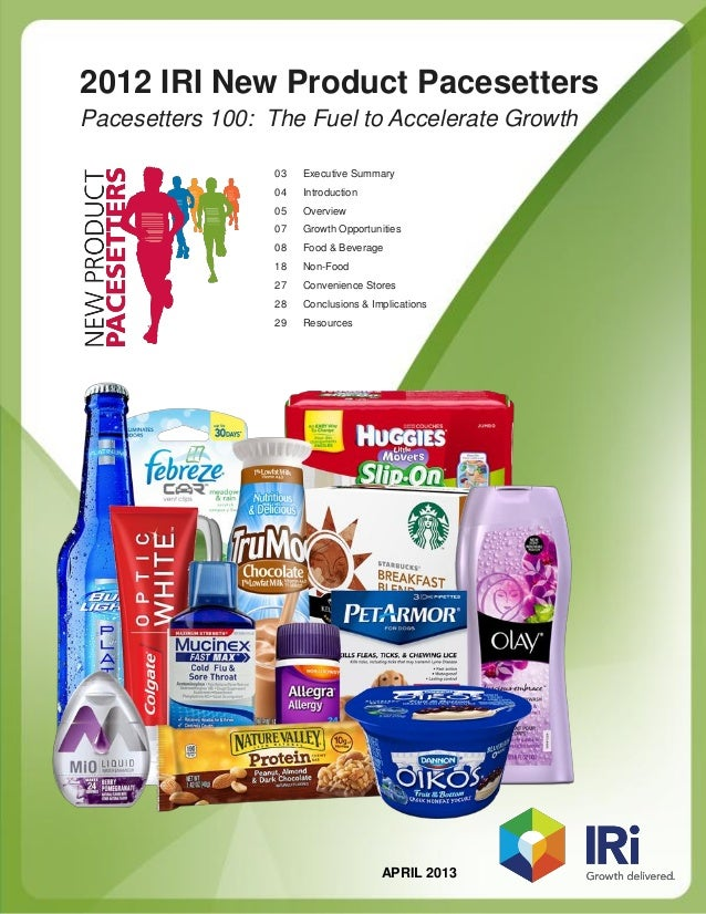 2012 IRI New Product PacesettersPacesetters 100: The Fuel to Accelerate Growth                  03   Executive Summary    ...