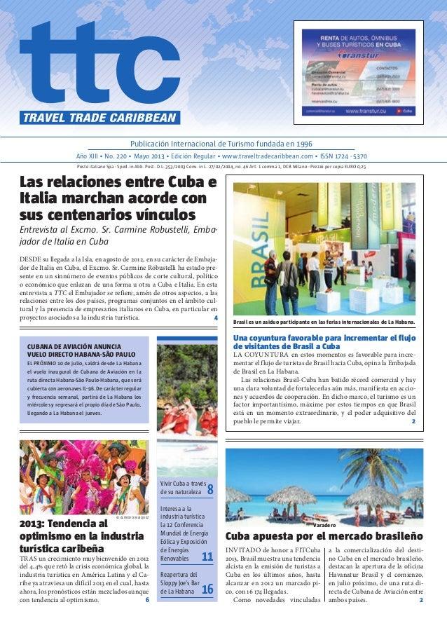Invitado de honor a FITCuba 2013, Brasil muestra una tendencia alcista en la emisión de turistas a Cuba en los últimos año...