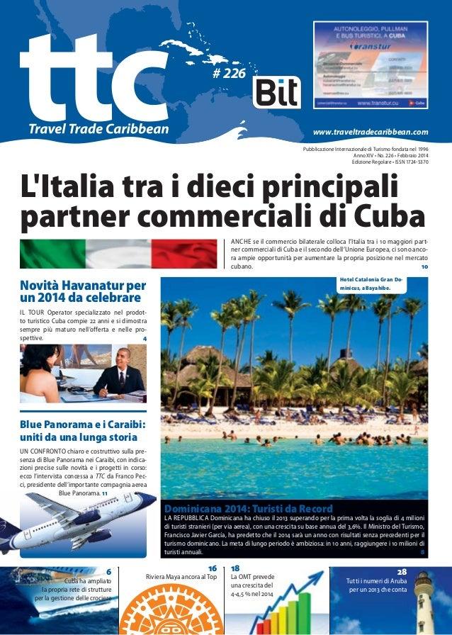 # 226  www.traveltradecaribbean.com Pubblicazione Internazionale di Turismo fondata nel 1996 Anno XIV•No. 226•Febbraio...