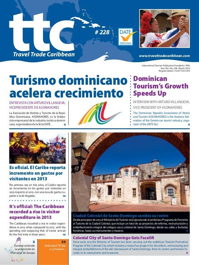 22 Dedicada FITCuba a La Habana... 2 Panamá extiende su promoción en mercados de Europa Colonial City of Santo Domingo Get...