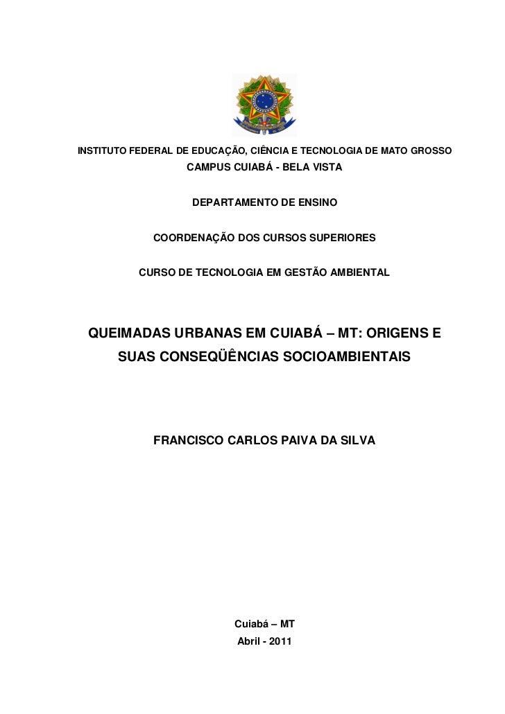INSTITUTO FEDERAL DE EDUCAÇÃO, CIÊNCIA E TECNOLOGIA DE MATO GROSSO                   CAMPUS CUIABÁ - BELA VISTA           ...
