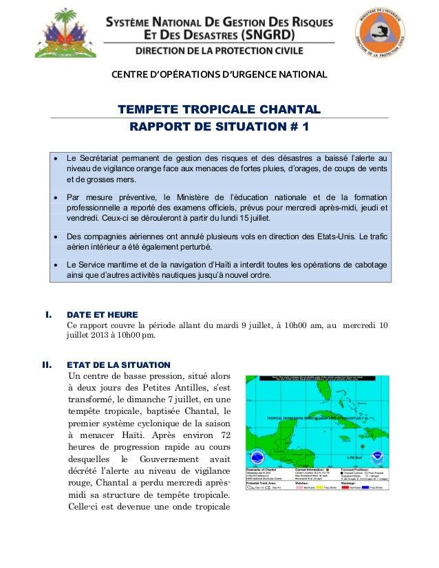 CENTRE D'OPÉRATIONS D'URGENCE NATIONAL TEMPETE TROPICALE CHANTAL RAPPORT DE SITUATION # 1  Le  Secrétariat  permanent...