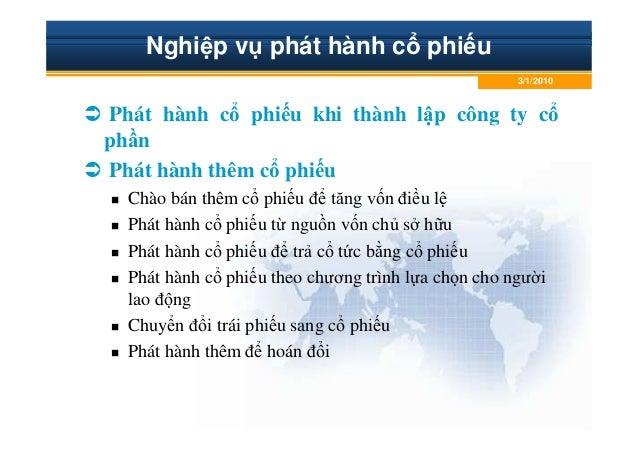 Nghi p v phát hành c phi u Phát hành c phi u khi thành l p công ty c ph n Phát hành thêm c phi u Chào bán thêm c phi u ñ t...