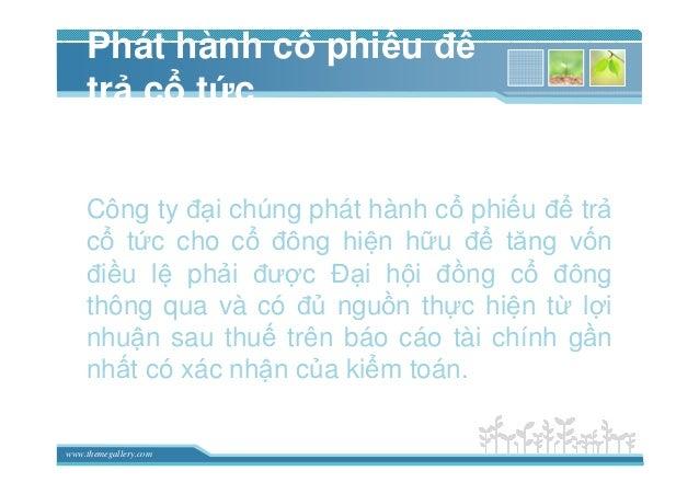 www.themegallery.com Phát hành c phi u ñ tr c t c Công ty ñ i chúng phát hành c phi u ñ tr c t c cho c ñông hi n h u ñ tăn...