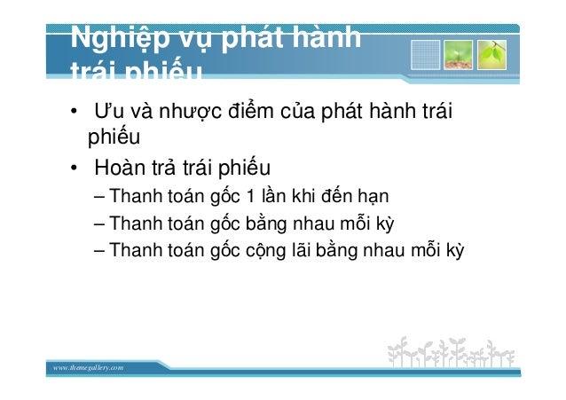 www.themegallery.com Nghi p v phát hành trái phi u • Ưu và như c ñi m c a phát hành trái phi u • Hoàn tr trái phi u – Than...