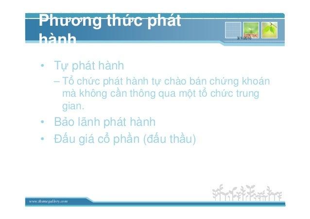 www.themegallery.com Phương th c phát hành • T phát hành – T ch c phát hành t chào bán ch ng khoán mà không c n thông qua ...
