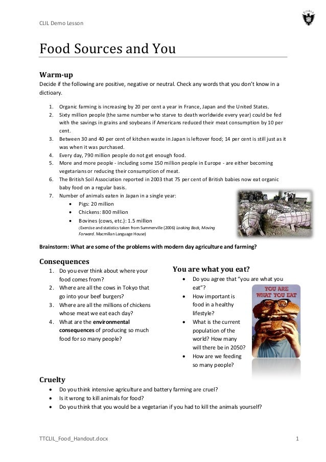 CLIL Demo Lesson TTCLIL_Food_Handout.docx 1 Food Sources and You Warm-up Decide if the following are positive, negative or...