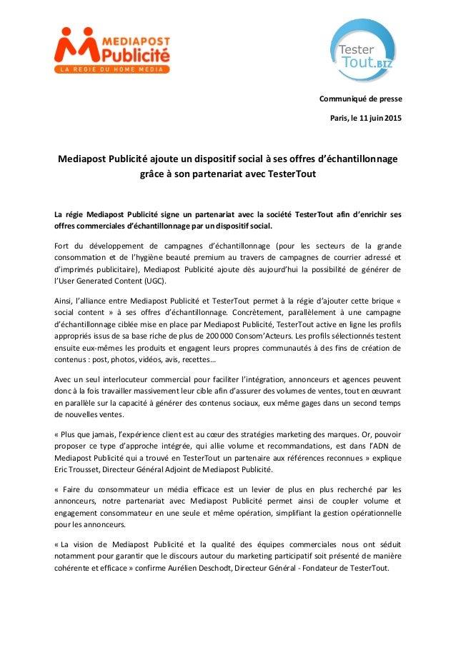Communiqué de presse Paris, le 11 juin 2015 Mediapost Publicité ajoute un dispositif social à ses offres d'échantillonnage...