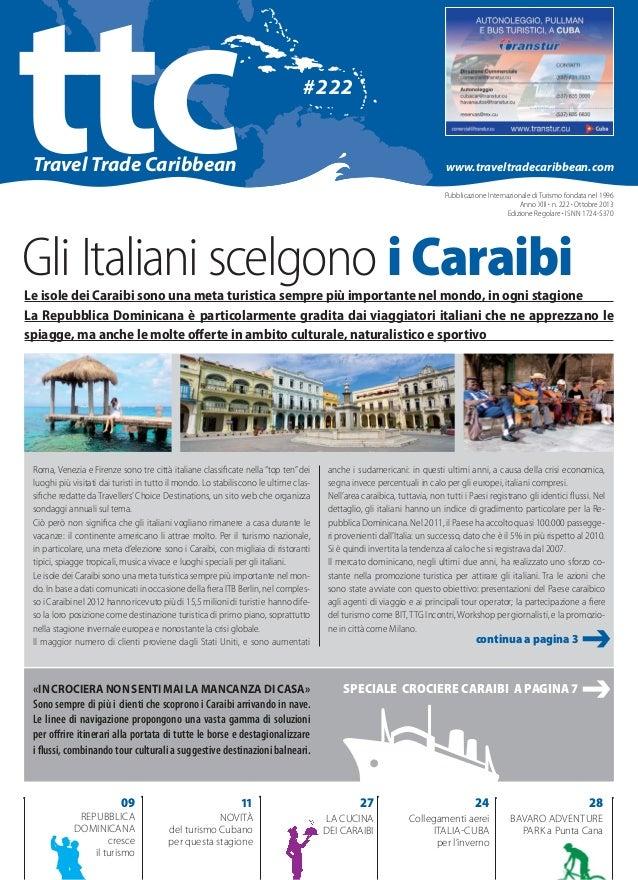 ttc  #222  Travel Trade Caribbean  www.traveltradecaribbean.com Pubblicazione Internazionale di Turismo fondata in 1996 In...