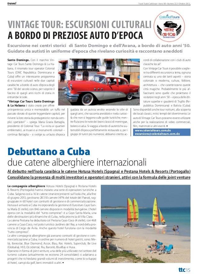 flash  Travel Trade Caribbean Anno XIII Numero 222 Ottobre 2013  ULTIMA ORA LE NOTIZIE FLASH DAI CARAIBI TURISMO E NON SOLO...