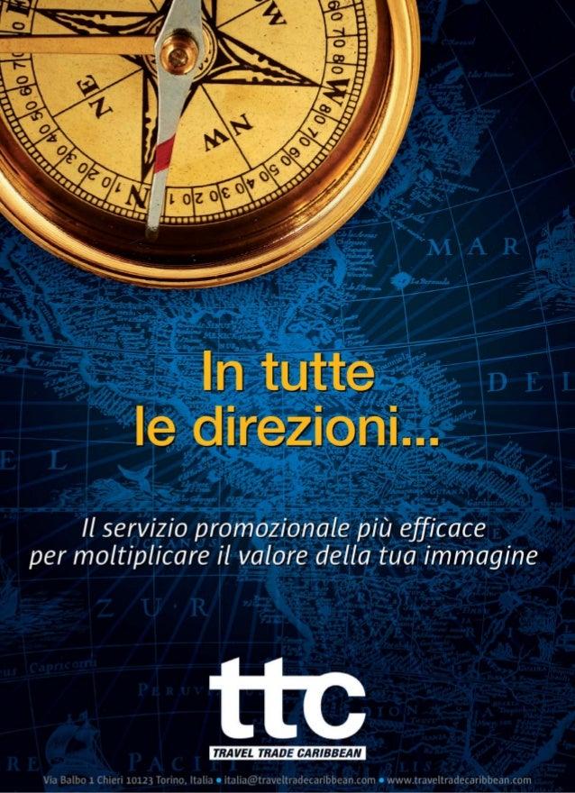 """travel  Travel Trade Caribbean Anno XIII Numero 222 Ottobre 2013  Sulla scia di Cristoforo Colombo gli italiani verso il """"..."""