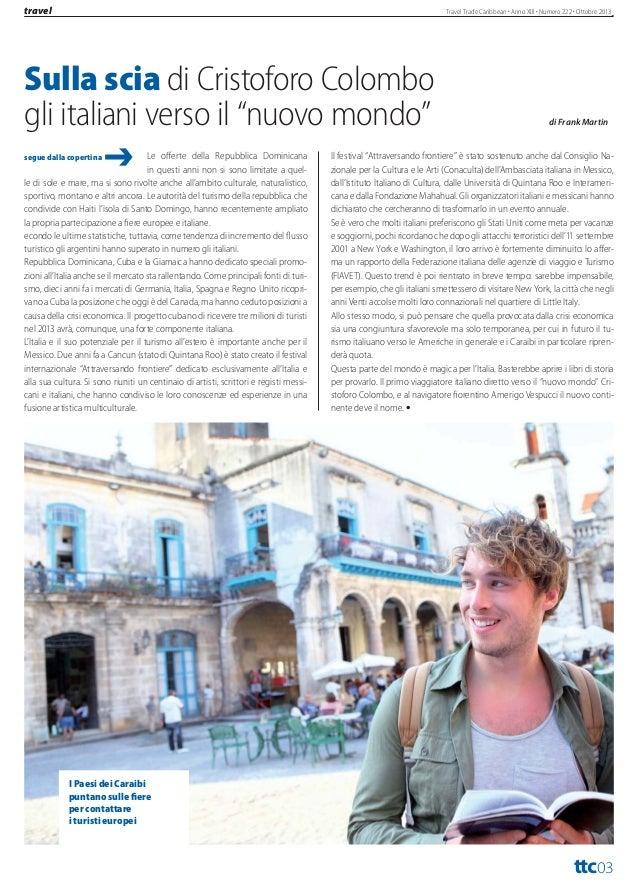 turismo  Cuba-Caraibi- America Centrale L'obiettivo del Gruppo Internazionale dei Tour Operator e delle Agenzie di Viaggio...