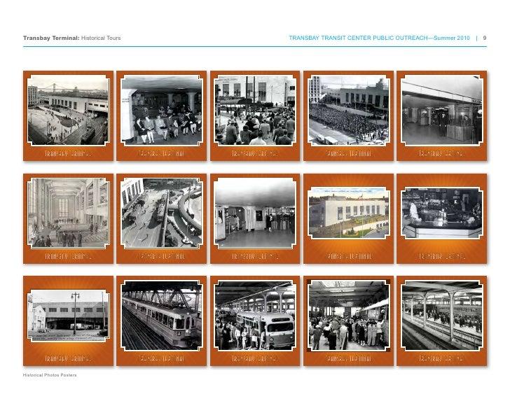 Transbay Terminal: Historical Tours                                           TRANSBAY TRANSIT CENTER PUBLIC OUTREACH—Summ...