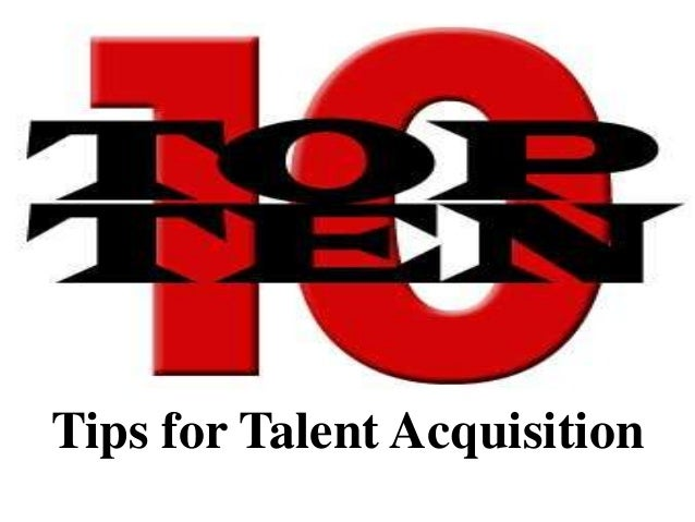 Tips for Talent Acquisition