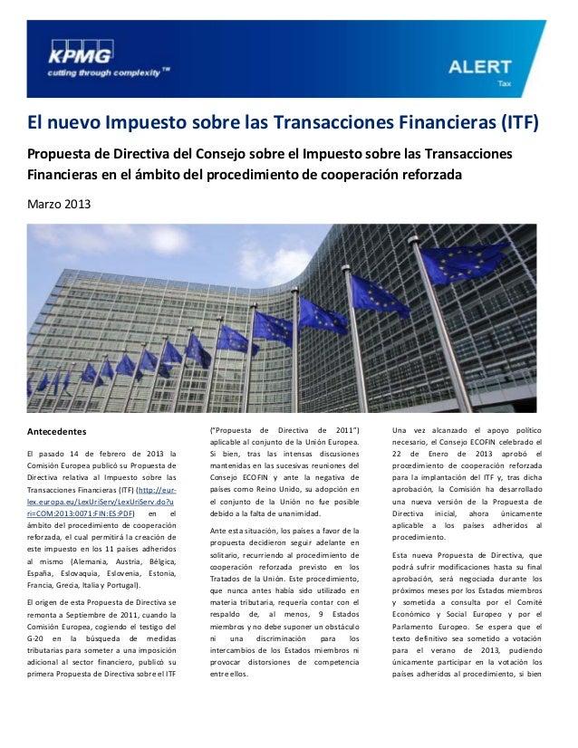 El nuevo Impuesto sobre las Transacciones Financieras (ITF)Propuesta de Directiva del Consejo sobre el Impuesto sobre las ...