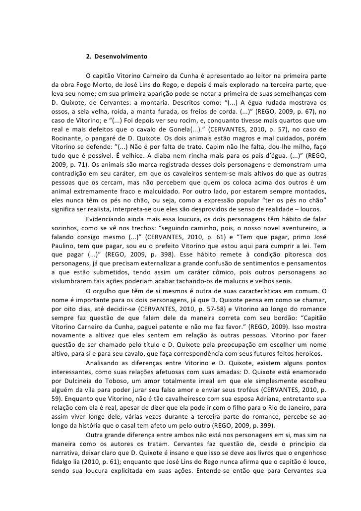 2. Desenvolvimento               O capitão Vitorino Carneiro da Cunha é apresentado ao leitor na primeira parte da obra Fo...