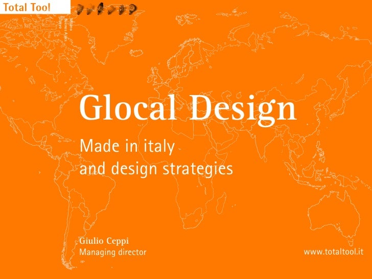 _Tokyo _Buenos Aires _Milano                     Glocal Design                 Made in italy                 and design st...